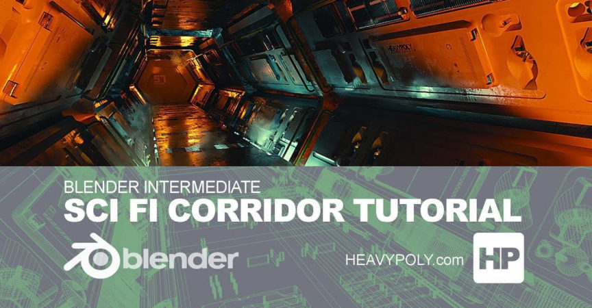 Blender Intermediate Sci Fi Corridor Tutorial - Premium